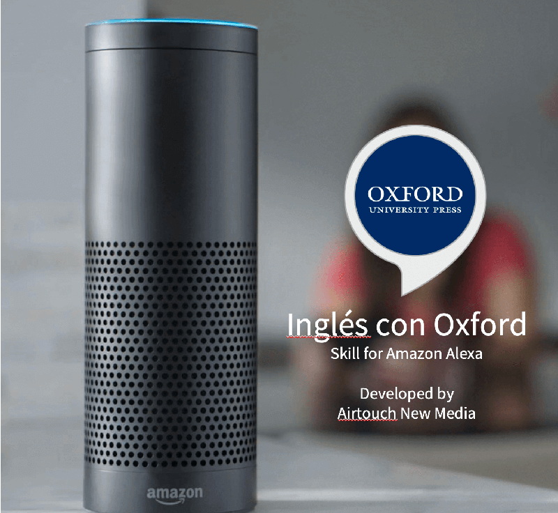Airtouch develops Multi Language Amazon Alexa App for Oxford University Press Ingles con Oxford